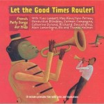 For Little Ears: Let the Good Times Rouler!