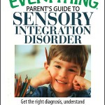 Sensory Processing Disorder: A Mother Shares Her Experience