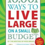 Live Large on a Small Budget