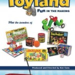 Toyland (A Documentary Exploring Classic Toys)